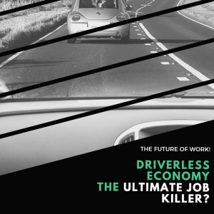 A Driverless Car Economy – The Ultimate Job Killer?