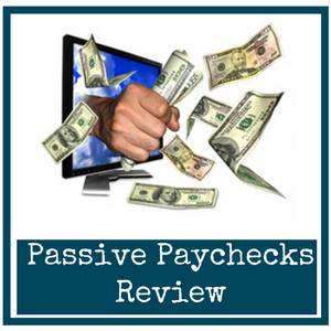 Is Passive Paychecks a Scam? What Does Your Gut Tell You???