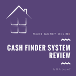 Is Cash Finder System a Scam? Don't Buy Before Reading This Review!