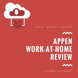 Appen Review – Is Appen a Scam or a Legit Work-at-Home Opportunity?