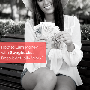 How To Earn Money With Swagbucks – Does it Actually Work?
