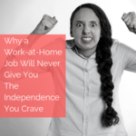 Why A Work At Home Job