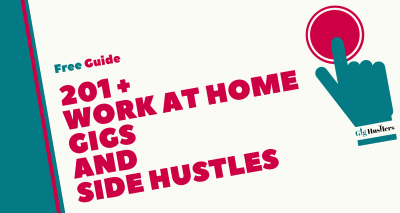 201 Work at Home Gigs - Side Hustlers