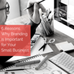 6 Reasons Why Branding is Important Feature