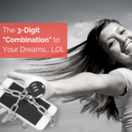 The 3 Digit Combination to Your Dreams