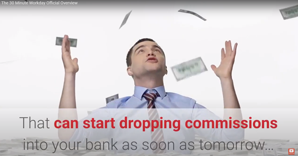 30 Minute Workday Says You Can Earn Commissions Tomorrow