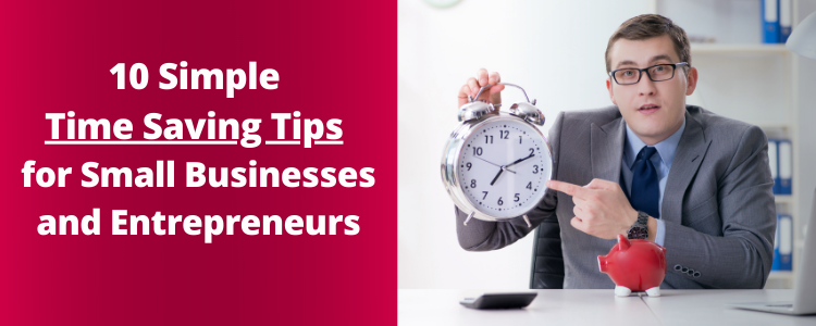 Time Save Tips For Small Businesses and Entrepreneurs Post Banner