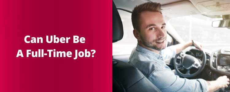 Can Uber Be A Full-Time Job Post Banner